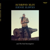 Ernie Hawks/The Soul Investigators - Still Trippin'