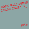 Irish Tour '74 (Live / 40th Anniversary Edition) - Rory Gallagher