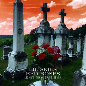 Red Roses (LIOHN's Tokyo Drift Remix) - Single Mp3 Download