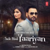 Sade Naal Yaariyan Single