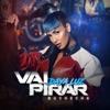 Vai Pirar (feat. Buchecha) - Single