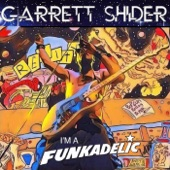 Garrett Shider - I'm a Funkadelic (feat. Doug Wimbish) feat. Doug Wimbish