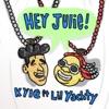 Hey Julie! (feat. Lil Yachty) - Single