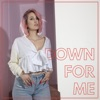 Down For Me Single