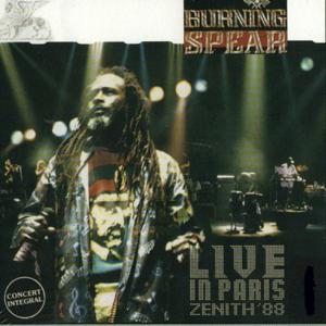 Burning Spear - Live In Paris: Zenith '88, Vol. 1