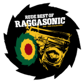 Rude Best of Raggasonic (1995-1999 Collection)