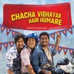Chacha Vidhayak Hain Humare (feat. Ayush Tiwari)