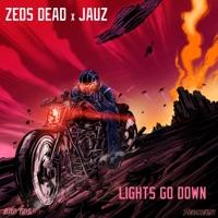 Lights Go Down (Subtronics rmx) - ZEDS DEAD - JAUZ
