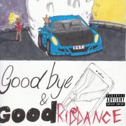 Goodbye & Good Riddance - Juice WRLD - Juice WRLD