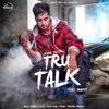 Tru Talk Single feat Snappy Single
