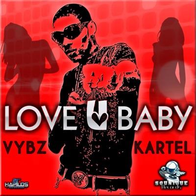 Love U Baby - Single - Vybz Kartel