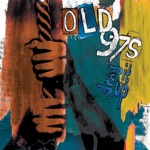 Old 97's - Smokers