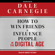Dale Carnegie & Associates - How to Win Friends and Influence People in the Digital Age (Unabridged)