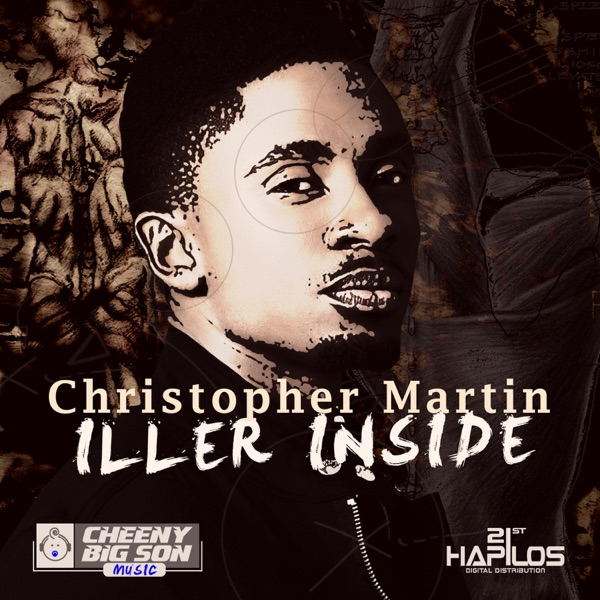 Christopher Martin - Iller Inside