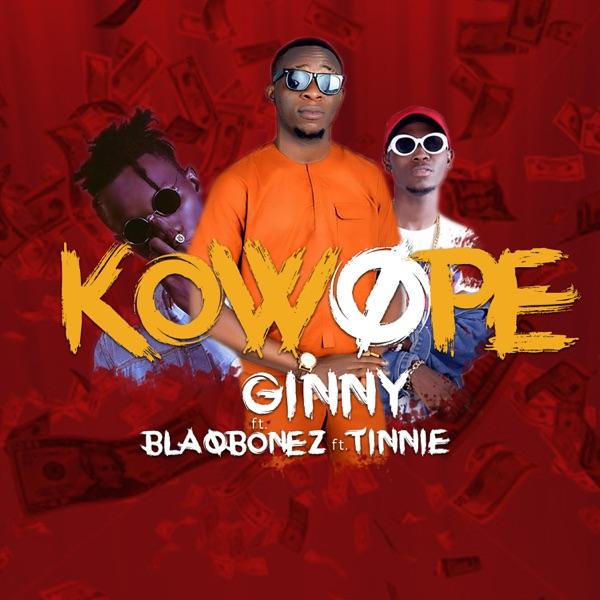 Kowope (feat. Blaqbonez & Tinnie) - Single