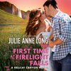 Julie Anne Long - The First Time at Firelight Falls  artwork