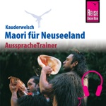 Reise Know-How Kauderwelsch AusspracheTrainer Maori