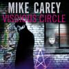 Mike Carey - Vicious Circle bild