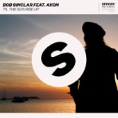 Til the Sun Rise Up (feat. Akon) - Single