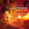 Xmas Dinner, Carols & Jazz - Christmas Jazz Music Collection