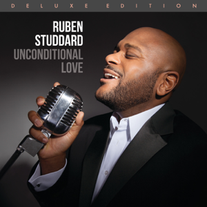 Ruben Studdard - Unconditional Love (Deluxe Edition)