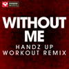 Power Music Workout - Without Me (Extended Handz Up Remix) artwork