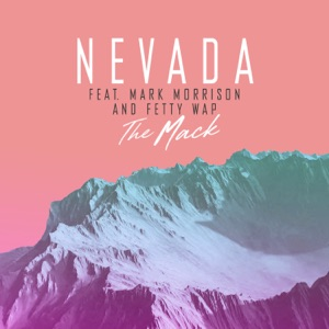 Nevada - The Mack feat. Mark Morrison & Fetty Wap