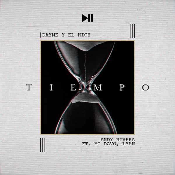 Tiempo (feat. Mc Davo & Lyan) - Single