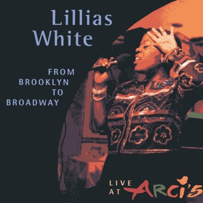 From Brooklyn to Broadway - Lillias White