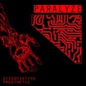 Paralyze - Wasieveralive
