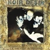 Noir Désir - Aux sombres héros de l'amer