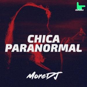 More DJ - Chica Paranormal