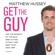 Matthew Hussey - Get the Guy
