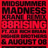 Midsummer Madness (feat. Joji, Rich Brian, Higher Brothers & AUGUST 08) [KRANE Remix] - 88rising