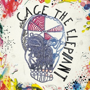 Cage The Elephant: Ain't No Rest For The Wicked