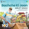Bachche Ki Jaan From 102 Not Out Single