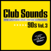 Verschiedene Interpreten - Club Sounds 90s, Vol. 3 Grafik