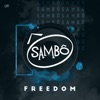 Freedom! '90 - Single, Sambô