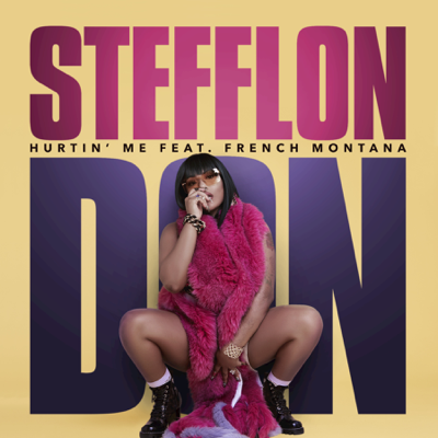 Hurtin' Me (feat. French Montana) - Stefflon Don song