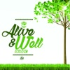 Alive & Well Riddim - Single, Singah Hype & Smiley
