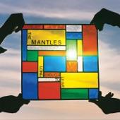 The Mantles - Reason's Run