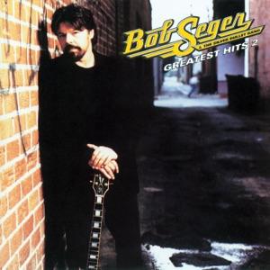 Bob Seger & The Silver Bullet Band - Understanding
