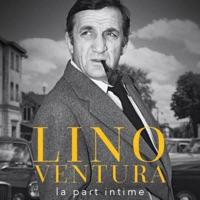 Télécharger Lino Ventura, la part intime Episode 1