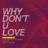 Why Don t U Love Remixes Single