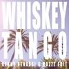 Whiskey Tango Benny Benassi MazZz Edit Single