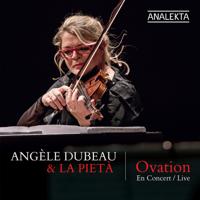 Angèle Dubeau & La Pietà - Ovation artwork