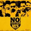 No Shave November Mix