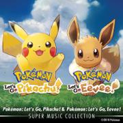 Pokémon: Let's Go, Pikachu! & Pokémon: Let's Go, Eevee! Super Music Collection - GAME FREAK - GAME FREAK