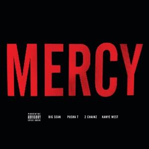 Mercy (feat. Big Sean, Pusha T & 2 Chainz) - Single