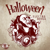 DJ Chill del Mar - Halloween Electro House: After Midnight Party Session, Masquerade, Creepy Chill Out Beats обложка